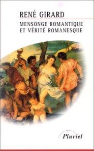 Mensonge romantique et vérité romanesque (René Girard)