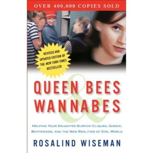 Queen Bees and Wannabes (Rosalind Wiseman)
