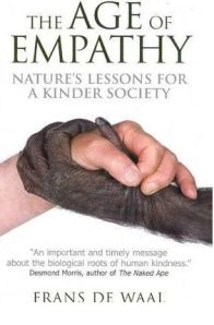 The Age of Empathy (by Frans de Waal)
