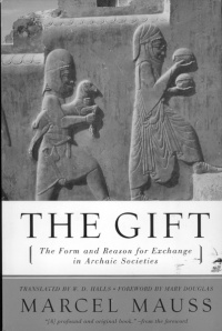 The Gift (by Marcel Mauss)