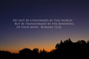 quote do not be conformed by this world Romans