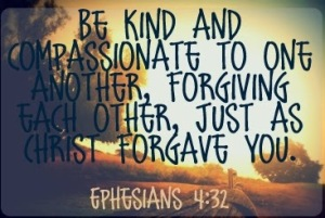 Ephesians quote Be kind and compassionate