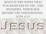 Jesus Rejected Cornerstone
