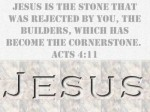 Jesus Rejected Cornerstone