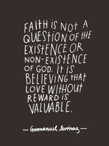 Emmanuel Levinas Qote on Faith