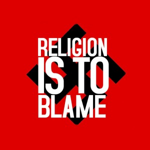 religion is to blame