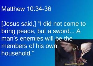 not peace but a sword