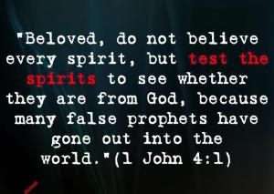 test the spirits false prophets