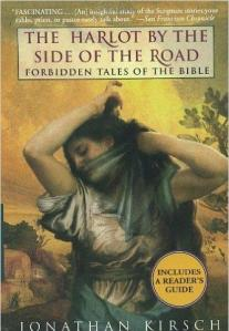 The Harlot by the Side of the Road (Jonathan Kirsch) cover
