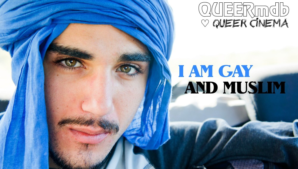 I am Gay and Muslim
