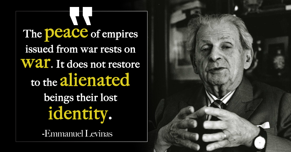 Levinas Quote on War