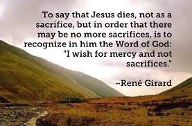 René Girard on the Death of Jesus