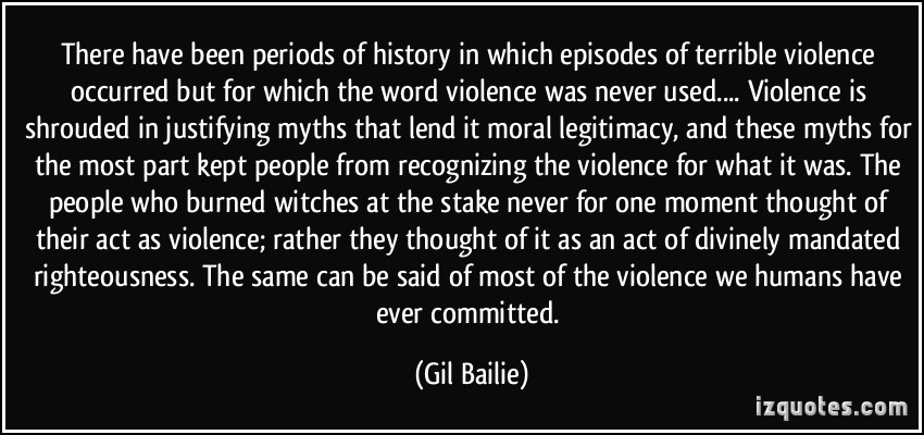 gil bailie quote on myths justifying violence