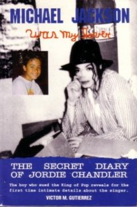Michael Jackson Was My Lover - The Secret Diary of Jordie Chandler