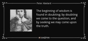 Pierre Abélard - Quote on Doubt