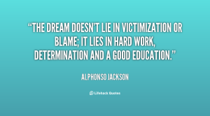 Alphonso Jackson Quote on Victimization and Blame