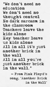 Another Brick in the Wall Lyric (Pink Floyd)