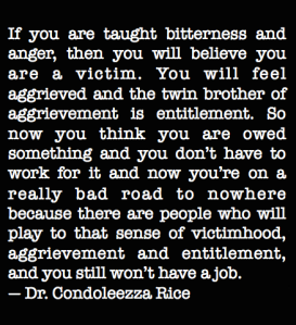 Condoleezza Rice on Victimhood