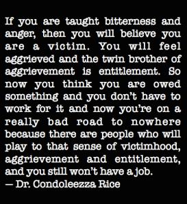 Condoleezza Rice on Victimhood