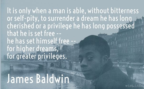 James Baldwin Quote on Higher Dreams