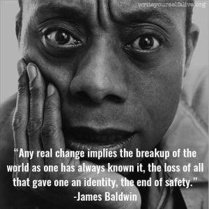 James Baldwin Quote on Real Change