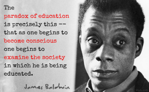 James Baldwin Quote on the Paradox of Education